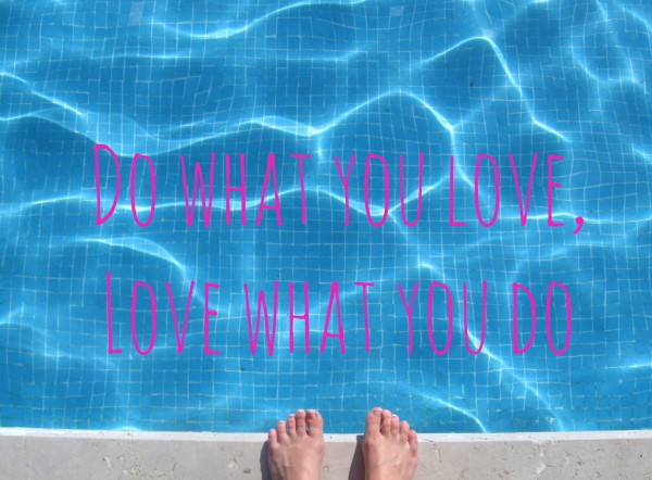 Do-what-you-love-love-what-you-do 2