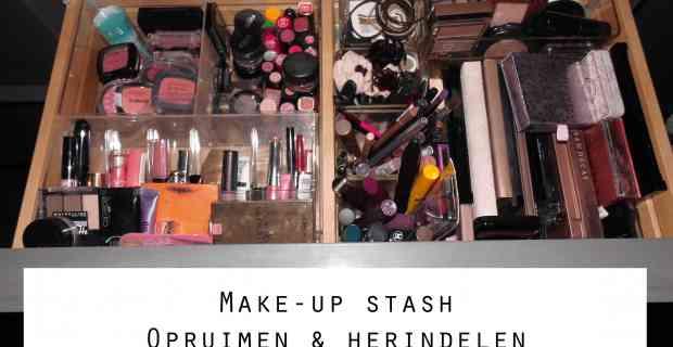 Opruimen en herindelen van mijn make-up stash